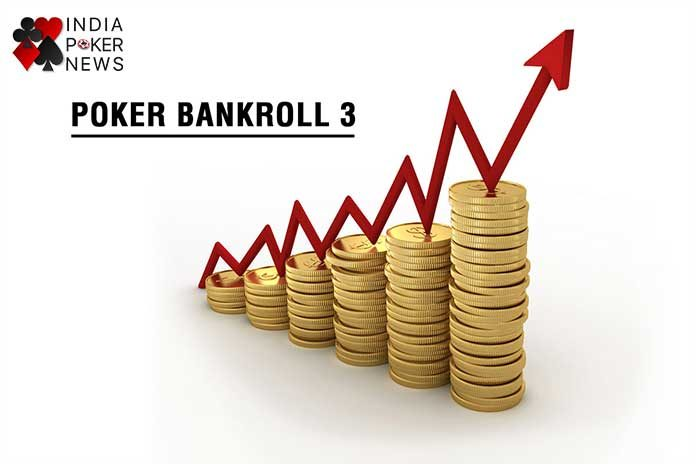 A Guide To Bankroll Management Part Three