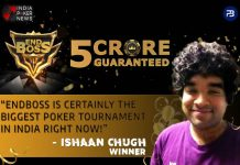 """EndBoss Winner Ishaan Chugh says, """"EndBoss is certainly the biggest poker tournament in India right now"""